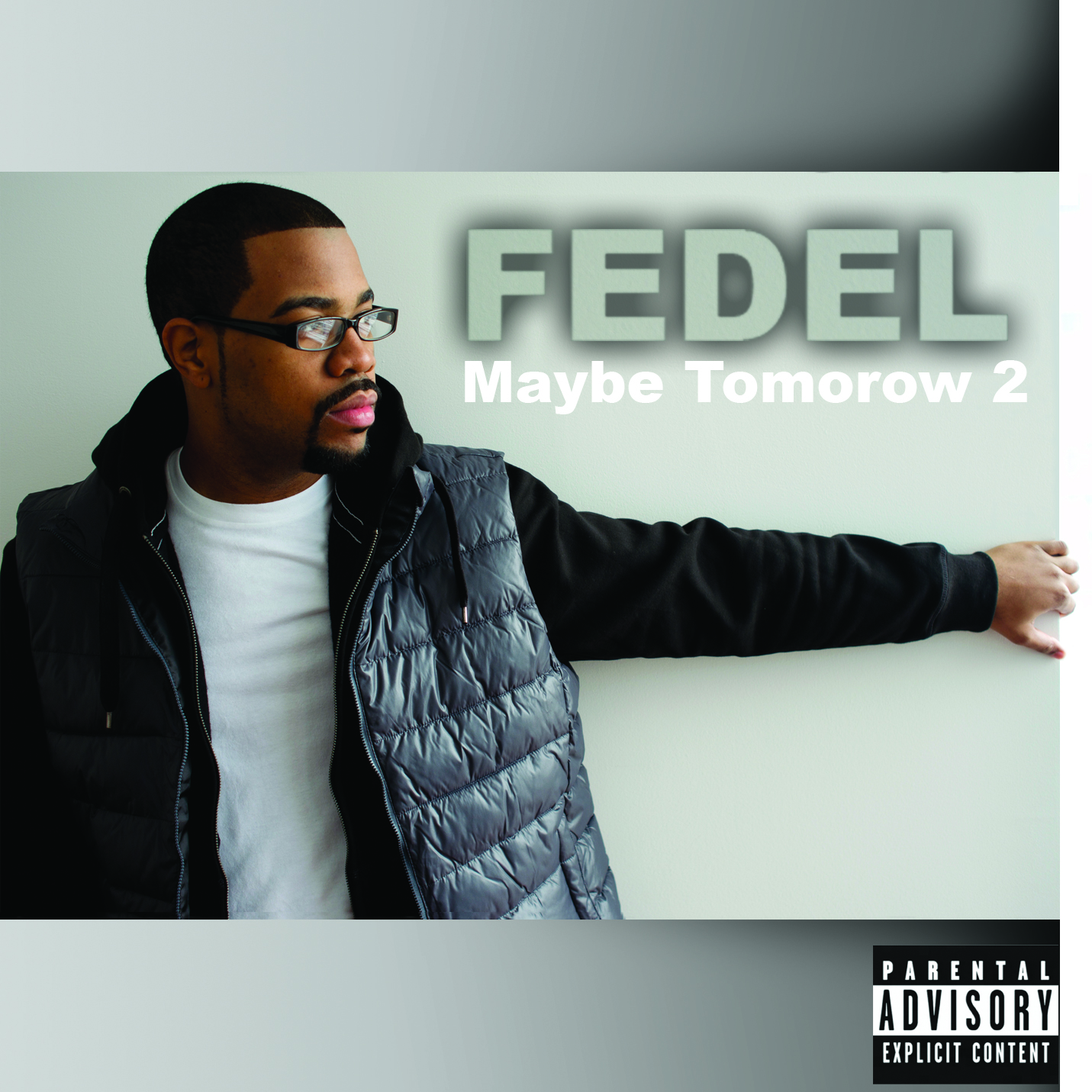 Album Cover for FEDEL Maybe Tomorrow 2